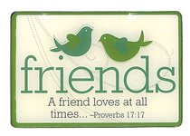 Magnet: Friends, Birds, Green, Proverbs 17:17