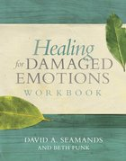 Healing For Damaged Emotions (Workbook) Paperback
