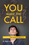 You Make the Call Paperback