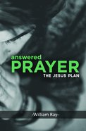 Answered Prayer: The Jesus Plan Paperback
