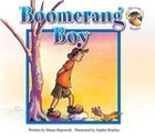 Boomerang Boy (Moose Stories Series) Paperback
