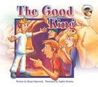 The Good King (Moose Stories Series) Paperback