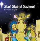 Star! Stable! Saviour!