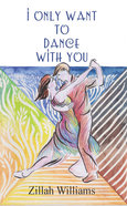 I Only Want to Dance With You Paperback