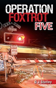 Foxtrot Five (#01 in Operation Series)