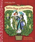 The 12 Days of Christmas (Little Golden Book Series)