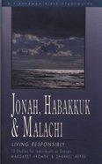 Jonah, Habakkuk & Malachi: Living Responsibly (Fisherman Bible Studyguide Series) Paperback