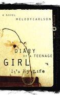 It's My Life (#02 in Diary Of A Teenage Girl: Caitlin Series) Paperback
