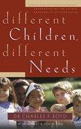 Different Children, Different Needs Paperback