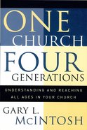 One Church, Four Generations Paperback