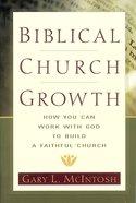 Biblical Church Growth Paperback