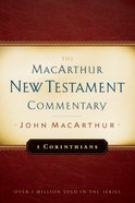 1 Corinthians (Macarthur New Testament Commentary Series)