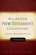 1 Timothy (Macarthur New Testament Commentary Series) Hardback
