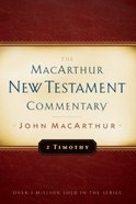 2 Timothy (Macarthur New Testament Commentary Series) Hardback