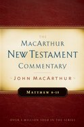Matthew 08-15 (Macarthur New Testament Commentary Series) Hardback