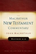 Matthew 16-23 (Macarthur New Testament Commentary Series) Hardback