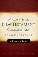 2 Peter & Jude (Macarthur New Testament Commentary Series) Hardback