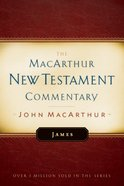 James (Macarthur New Testament Commentary Series) Hardback