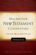 Ephesians (Macarthur New Testament Commentary Series)