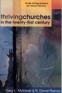 Thriving Churches in the Twenty-First Century