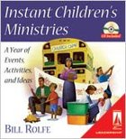 Instant Children's Ministries (Includes CD) (Lifestream Resources Kits Series)