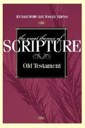Great Themes of Scripture OT (Vol 1) Paperback