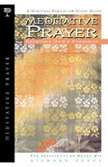 Sfsg Meditative Prayer (Spiritual Formation Study Guide Series)