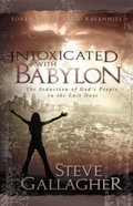 Intoxicated With Babylon Paperback