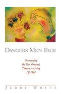 Dangers Men Face Paperback