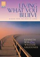 Living What You Beleive (Guidebook Series) Paperback