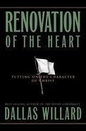 Renovation of the Heart Hardback