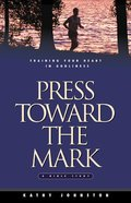 Press Toward the Mark Paperback