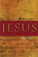 Jesus: The Way (Beginning The Walk Series) Paperback