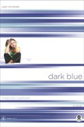 Dark Blue (#01 in True Colors Series) Paperback