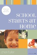 School Starts At Home (School Savvy Kids Series) Paperback