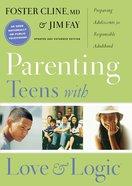 Parenting Teens With Love and Logic Hardback