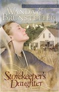 The Storekeeper's Daughter (#01 in Daughters Of Lancaster County Series) Paperback