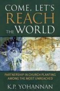 Come, Let's Reach the World Paperback