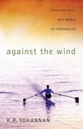 Against the Wind Paperback