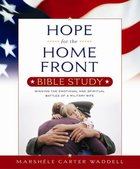Hope For the Home Front Bible Study Paperback