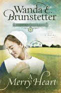 A Merry Heart (#01 in Brides Of Lancaster County Series) Paperback
