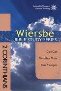 2 Corinthians (Wiersbe Bible Study Series) Paperback