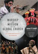 Worship and Mission For the Global Church (With Cd-rom) Paperback
