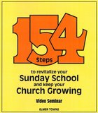 One Hundred and Fifty-Four Steps to Revitalize Your Sunday School Paperback