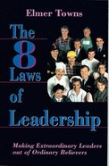 The Eight Laws of Leadership Paperback