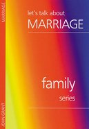 Let's Talk About Marriage (Family Series) Booklet