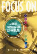 Privileges and Responsibilities in a Local Church (#6 in Focus On... Series) Booklet