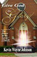 Give God the Glory! Hardback