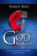 Becoming a God Magnet Paperback