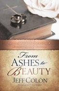 From Ashes to Beauty Paperback